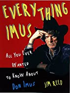 Everything Imus: All You Ever Wanted to Know…