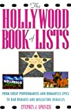 Spignesi, Stephen J.: The Hollywood Book of Lists: From Great Performances and Romantic Epics to Bad Remakes and Miscasting Debacles