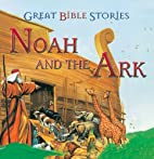Great Bible Stories- Noah and the Ark by…