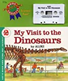 Aliki: My Visit to the Dinosaurs Book and Tape (Let's-Read-and-Find-Out Science 2)