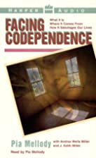 Facing Codependence [ABRIDGED] by Pia…