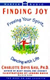 Kasl, Charlotte S.: Finding Joy:Freeing Your Spirit