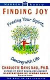 Kasl, Charlotte S.: Finding Joy:Freeing Your Spirit