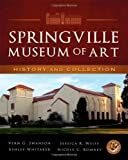 Vern G. Swanson: Springville Museum of Art: History and Collection