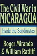 The Civil War in Nicaragua: Inside the…