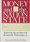 Timberlake, Richard H.: Money and the Nation State: The Financial Revolution, Government and the World Monetary System