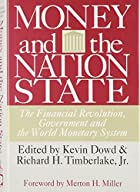 Money and the Nation State: The Financial…