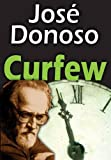 Donoso, Jose: Curfew (Transaction Large Print Books)