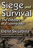 Skrjabina, Elena: Siege and Survival: The Odyssey of a Leningrader (Transaction Large Print Books)