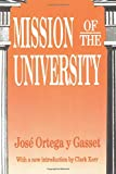 Ortega y Gasset, Jose: Mission of the University (Foundations of Higher Education)