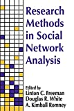 White, Douglas R.: Research Methods in Social Network Analysis