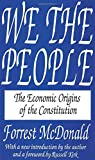 Forrest McDonald: We the People: The Economic Origins of the Constitution
