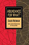 Riesman, David: Abundance for What?