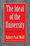 Wolff, Robert Paul: Ideal of the University