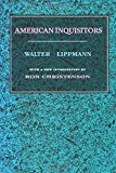 Walter Lippmann: American Inquisitors