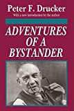 Drucker, Peter F.: Adventures of a Bystander