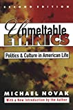 Novak, Michael: Unmeltable Ethnics: Politics and Culture in American Life