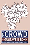 Le Bon, Gustavw: The Crowd