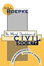 The Moral Foundations of Civil Society…