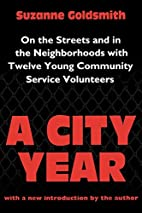 A City Year: On the Streets and in the…