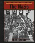 William W. Lace: The Nazis (Holocaust Library)
