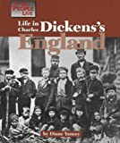 Yancey, Diane: Life in Charles Dicken&#39;s England