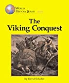 Viking Conquest (World History (Lucent)) by…
