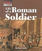 Life of a Roman Soldier (Way People Live) by…