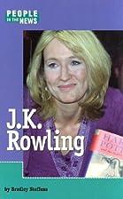J. K. Rowling by Bradley Steffens