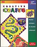 Moira Butterfield: Creative Crafts (Crafts for Children Series)