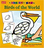 Legendre, Philippe: Kids Can Draw Birds of the World