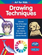 Drawing Techniques (Art for Kids) by Diana…