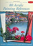 WALTER FOSTER PUBLISHING: The Artist's Source Book: 80 Acrylic Painting References