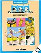 Bridge to Communcation Level C1 (Bridge to…