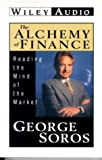 Soros, George: The Alchemy of Finance: Reading the Mind of the Market (Wiley Audio)