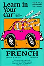French: Level 1: Learn In Your Car by Henry…