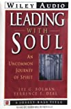 Bolman, Lee G.: Leading with Soul (Wiley Audio)