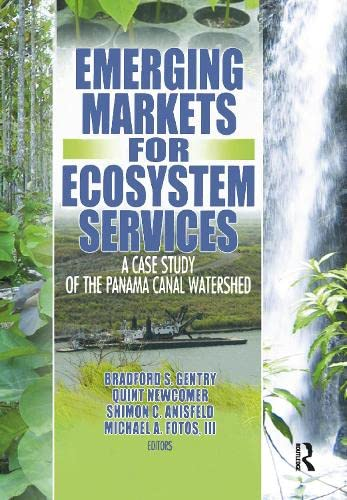 emerging-markets-for-ecosystem-services-a-case-study-of-the-panama-canal-watershed