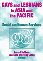 Gays and Lesbians in Asia and the Pacific:…
