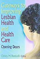 Gateways to Improving Lesbian Health and…