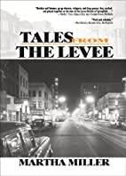 Tales From The Levee (Southern Tier…