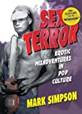 Simpson, Mark: Sex Terror: Erotic Misadventures in Pop Culture