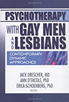 Psychotherapy with Gay Men and Lesbians:…