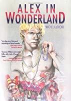Alex in Wonderland by Michel Lacroix