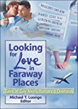 Michael Luongo: Looking for Love in Faraway Places: Tales of Gay Men's Romance Overseas