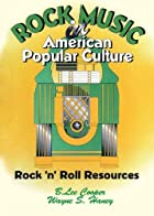 Rock Music in American Popular Culture by B.…