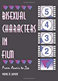 Bryant, Wayne M.: Bisexual Characters in Film: From Anais to Zee