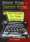 Rough News, Daring Views: 1950'S Pioneer Gay…