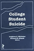 College Student Suicide by Leighton Whitaker