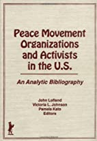 Peace movement organizations and activists…